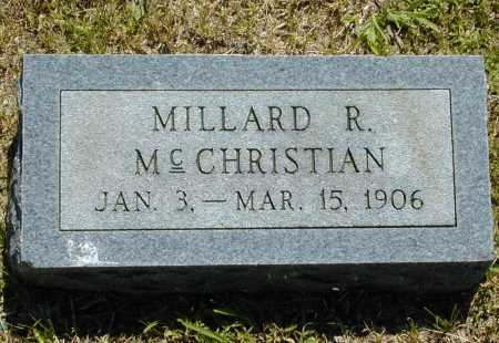 MCCHRISTIAN, MILLARD R. - Madison County, Arkansas | MILLARD R. MCCHRISTIAN - Arkansas Gravestone Photos