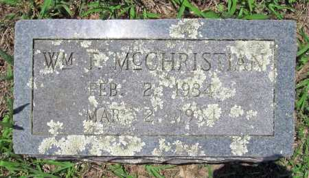 MCCHRISTIAN, WILLIAM F. - Madison County, Arkansas | WILLIAM F. MCCHRISTIAN - Arkansas Gravestone Photos