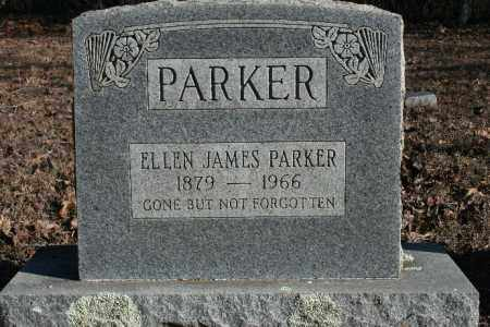 JAMES PARKER, ELLEN - Madison County, Arkansas | ELLEN JAMES PARKER - Arkansas Gravestone Photos