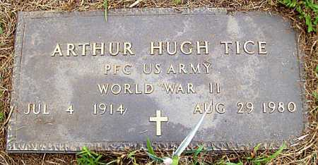 TICE (VETERAN WWII), ARTHUR HUGH - Madison County, Arkansas | ARTHUR HUGH TICE (VETERAN WWII) - Arkansas Gravestone Photos