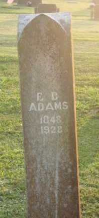 ADAMS, E. B. - Marion County, Arkansas | E. B. ADAMS - Arkansas Gravestone Photos