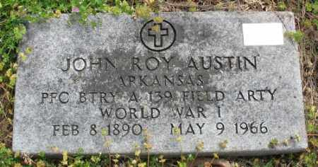 AUSTIN (VETERAN WWI), JOHN ROY - Marion County, Arkansas | JOHN ROY AUSTIN (VETERAN WWI) - Arkansas Gravestone Photos