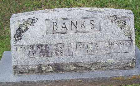 BANKS, LAWRENCE ONUS - Marion County, Arkansas | LAWRENCE ONUS BANKS - Arkansas Gravestone Photos