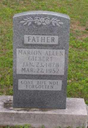 GILBERT, MARION ALLEN - Marion County, Arkansas | MARION ALLEN GILBERT - Arkansas Gravestone Photos