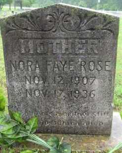 ROSE, NORA FAYE - Marion County, Arkansas | NORA FAYE ROSE - Arkansas Gravestone Photos