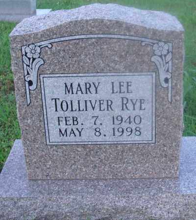 TOLLIVER RYE, MARY LEE - Marion County, Arkansas | MARY LEE TOLLIVER RYE - Arkansas Gravestone Photos