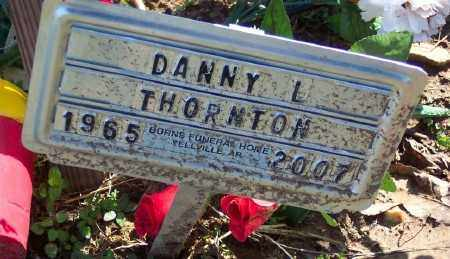 THORNTON, DANNY L. - Marion County, Arkansas | DANNY L. THORNTON - Arkansas Gravestone Photos