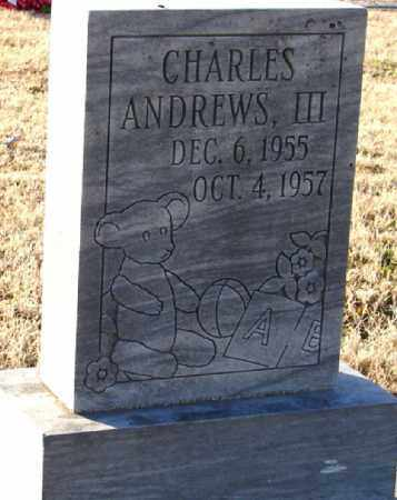 ANDREWS, III, CHARLES - Mississippi County, Arkansas | CHARLES ANDREWS, III - Arkansas Gravestone Photos