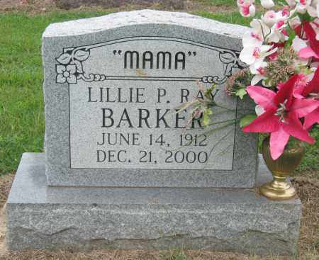 RAY BARKER, LILLIE P. - Mississippi County, Arkansas | LILLIE P. RAY BARKER - Arkansas Gravestone Photos