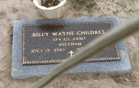 CHILDRES  (VETERAN VIET), BILLY WAYNE - Mississippi County, Arkansas | BILLY WAYNE CHILDRES  (VETERAN VIET) - Arkansas Gravestone Photos