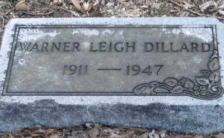 DILLARD, WARNER LEIGH - Mississippi County, Arkansas | WARNER LEIGH DILLARD - Arkansas Gravestone Photos