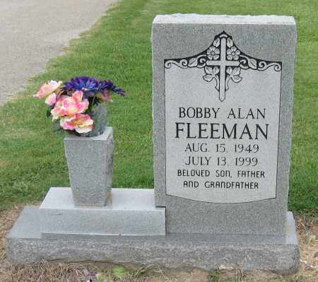 FLEEMAN, BOBBY ALAN - Mississippi County, Arkansas | BOBBY ALAN FLEEMAN - Arkansas Gravestone Photos