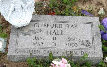HALL, CLIFFORD RAY - Mississippi County, Arkansas | CLIFFORD RAY HALL - Arkansas Gravestone Photos