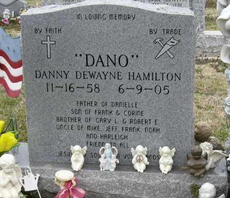 "HAMILTON, DANNY DEWAYNE ""DANO"" - Mississippi County, Arkansas | DANNY DEWAYNE ""DANO"" HAMILTON - Arkansas Gravestone Photos"