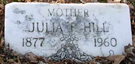 HILL, JULIA F. - Mississippi County, Arkansas | JULIA F. HILL - Arkansas Gravestone Photos