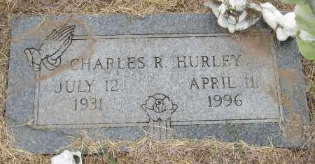 HURLEY, CHARLES R. - Mississippi County, Arkansas | CHARLES R. HURLEY - Arkansas Gravestone Photos
