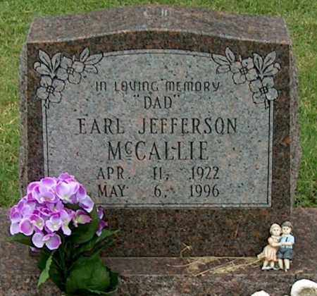 MCCALLIE, EARL JEFFERSON - Mississippi County, Arkansas | EARL JEFFERSON MCCALLIE - Arkansas Gravestone Photos