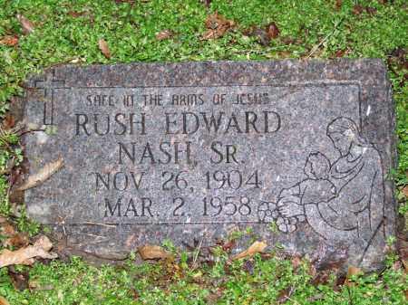 NASH, SR., RUSH EDWARD - Mississippi County, Arkansas | RUSH EDWARD NASH, SR. - Arkansas Gravestone Photos