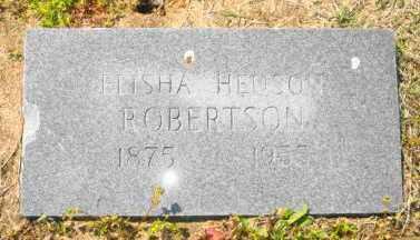 ROBERTSON, ELISHA HENSON - Mississippi County, Arkansas | ELISHA HENSON ROBERTSON - Arkansas Gravestone Photos