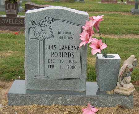 ROBIRDS, LOIS LAVERNE - Mississippi County, Arkansas | LOIS LAVERNE ROBIRDS - Arkansas Gravestone Photos