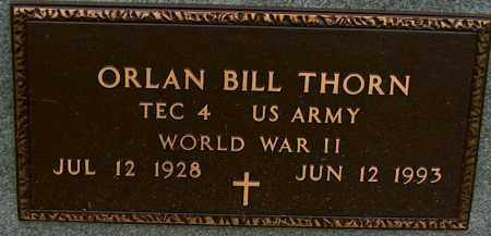 THORN (VETERAN WWII), ORLAN BILL - Mississippi County, Arkansas | ORLAN BILL THORN (VETERAN WWII) - Arkansas Gravestone Photos