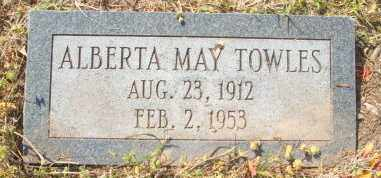 TOWLES, ALBERTA MAY - Mississippi County, Arkansas | ALBERTA MAY TOWLES - Arkansas Gravestone Photos