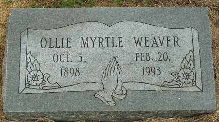 WEAVER, OLLIE MYRTLE - Mississippi County, Arkansas | OLLIE MYRTLE WEAVER - Arkansas Gravestone Photos