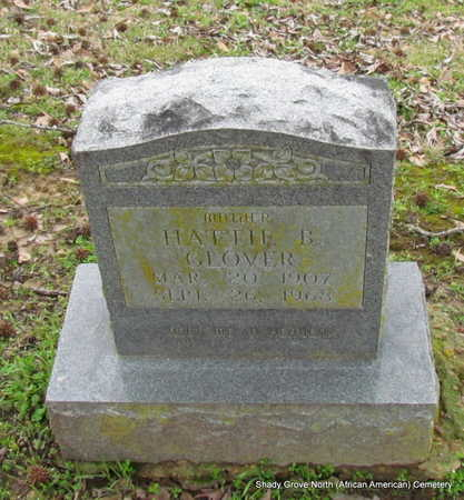 GLOVER, HATTIE B. - Monroe County, Arkansas   HATTIE B. GLOVER - Arkansas Gravestone Photos