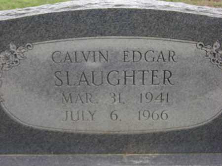 SLAUGHTER, CALVIN EDGAR - Monroe County, Arkansas | CALVIN EDGAR SLAUGHTER - Arkansas Gravestone Photos