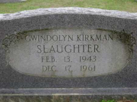 SLAUGHTER, GWINDOLYN - Monroe County, Arkansas | GWINDOLYN SLAUGHTER - Arkansas Gravestone Photos
