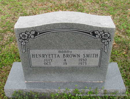 BROWN SMITH, HENRYETTA - Monroe County, Arkansas | HENRYETTA BROWN SMITH - Arkansas Gravestone Photos