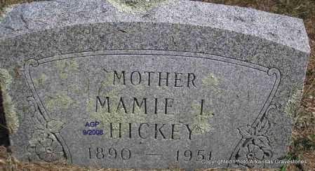 HICKEY, MAMIE L. - Montgomery County, Arkansas | MAMIE L. HICKEY - Arkansas Gravestone Photos
