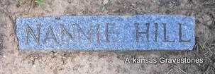 HILL, NANNIE - Montgomery County, Arkansas | NANNIE HILL - Arkansas Gravestone Photos