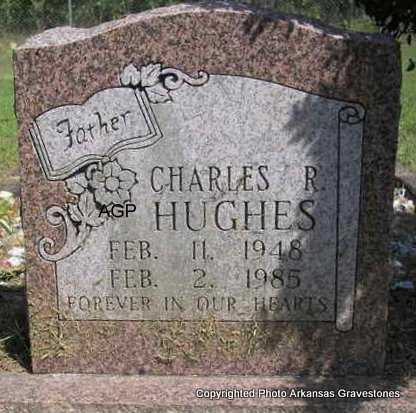 HUGHES, CHARLES R - Montgomery County, Arkansas | CHARLES R HUGHES - Arkansas Gravestone Photos