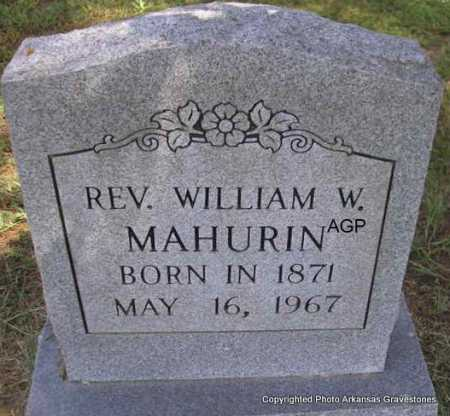 MAHURIN, REV  WILLIAM W - Montgomery County, Arkansas | REV  WILLIAM W MAHURIN - Arkansas Gravestone Photos