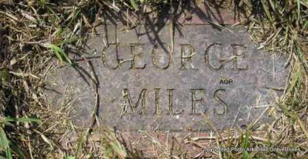 MILES, GEORGE - Montgomery County, Arkansas | GEORGE MILES - Arkansas Gravestone Photos