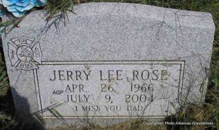 ROSE, JERRY LEE - Montgomery County, Arkansas | JERRY LEE ROSE - Arkansas Gravestone Photos