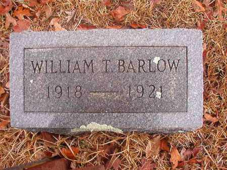 BARLOW, WILLIAM T - Nevada County, Arkansas | WILLIAM T BARLOW - Arkansas Gravestone Photos
