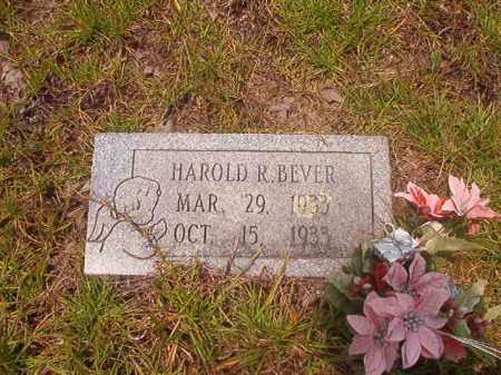 BEVER, HAROLD R - Nevada County, Arkansas | HAROLD R BEVER - Arkansas Gravestone Photos