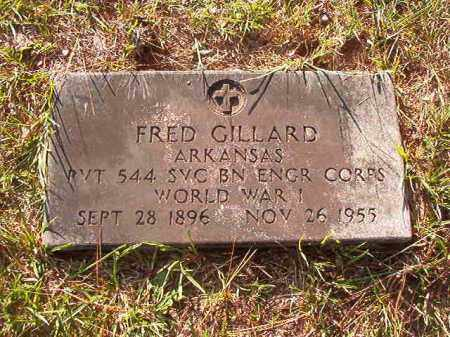 GILLARD (VETERAN WWI), FRED - Nevada County, Arkansas | FRED GILLARD (VETERAN WWI) - Arkansas Gravestone Photos