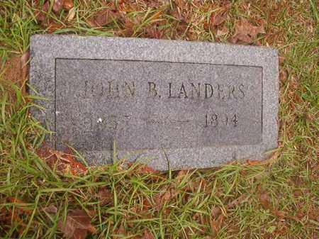 LANDERS, JOHN B - Nevada County, Arkansas | JOHN B LANDERS - Arkansas Gravestone Photos