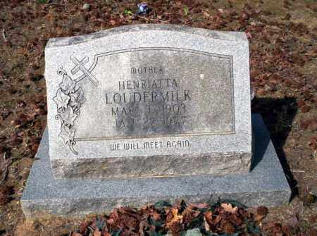 LOUDERMILK, HENRIATTA - Nevada County, Arkansas | HENRIATTA LOUDERMILK - Arkansas Gravestone Photos
