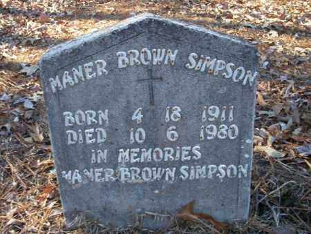 BROWN SIMPSON, MANER - Nevada County, Arkansas | MANER BROWN SIMPSON - Arkansas Gravestone Photos