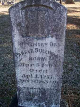 SULLIVAN, PARKER - Nevada County, Arkansas | PARKER SULLIVAN - Arkansas Gravestone Photos