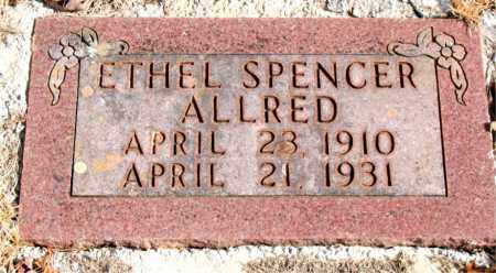 SPENCER ALLRED, ETHEL - Newton County, Arkansas | ETHEL SPENCER ALLRED - Arkansas Gravestone Photos