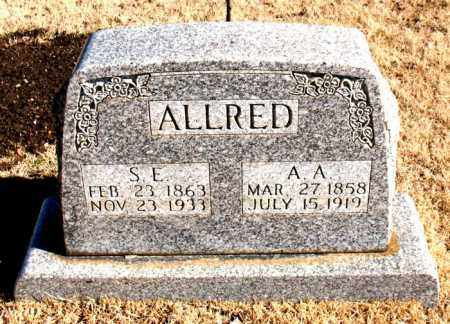 ALLRED, S. E. - Newton County, Arkansas | S. E. ALLRED - Arkansas Gravestone Photos