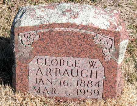 ARBAUGH, GEORGE W. - Newton County, Arkansas | GEORGE W. ARBAUGH - Arkansas Gravestone Photos