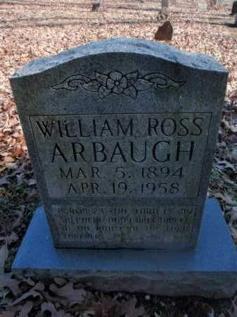 ARBAUGH, WILLIAM ROSS - Newton County, Arkansas | WILLIAM ROSS ARBAUGH - Arkansas Gravestone Photos