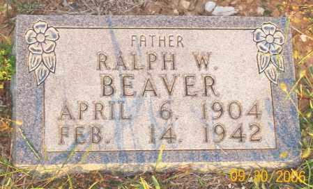 BEAVER, RALPH W. - Newton County, Arkansas | RALPH W. BEAVER - Arkansas Gravestone Photos