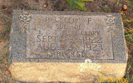 CLARK, BURTON F. - Newton County, Arkansas | BURTON F. CLARK - Arkansas Gravestone Photos